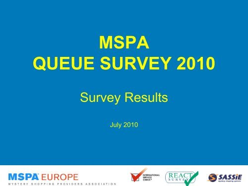 MSPA QUEUE SURVEY 2010 - INTERNATIONAL SERVICE CHECK