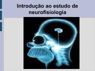 Introdução ao estudo de neurofisiologia