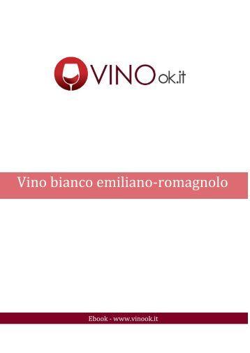 scarica subito il nostro ebook : Vino bianco emiliano romagnolo