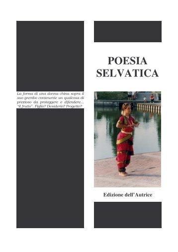 4 poesia selvatica a due colonne - Edizione dell'Autrice
