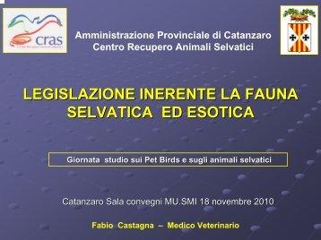 legislazione inerente la fauna selvatica ed esotica - Provincia di ...