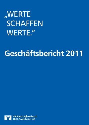 Geschäftsbericht 2011 - VR Bank Schwäbisch Hall-Crailsheim eG