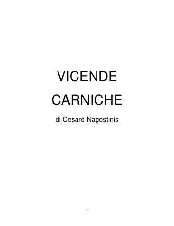 VICENDE CARNICHE