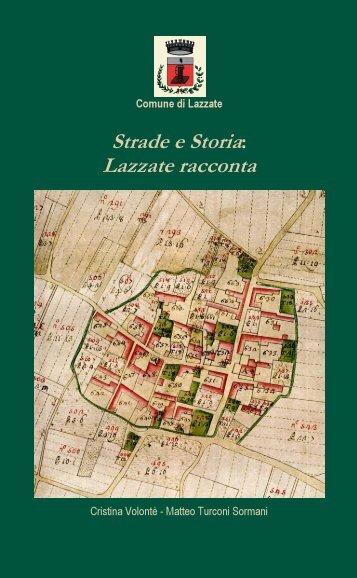 Strade e Storia: Lazzate racconta - Comune di Lazzate