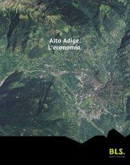 Alto Adige. L'economia. - BLS