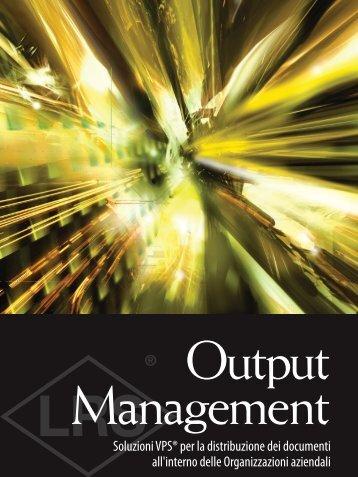 Output Management - Levi, Ray & Shoup, Inc.