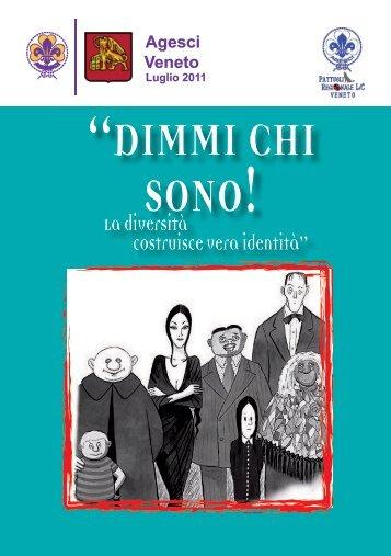 """La diversità costruisce vera identità"""" - Veneto"""