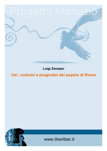 Usi, costumi e pregiudizi del popolo di Roma - Liber Liber