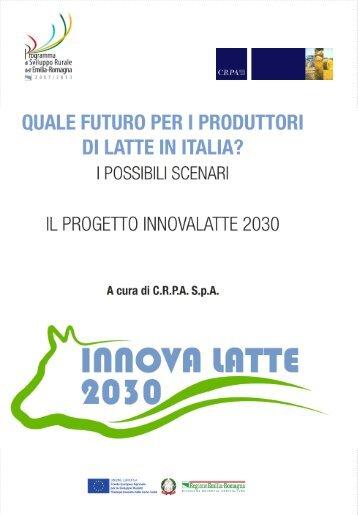 Quale futuro per i produttori di latte in Italia? - Centro Ricerche ...