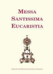 messa santissima eucaristia - Il Santuario del Miracolo Eucaristico