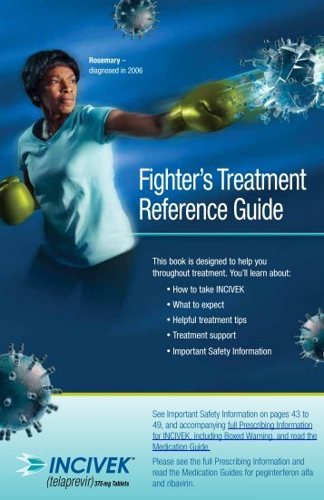 Fighter's Treatment Reference Guide - Incivek