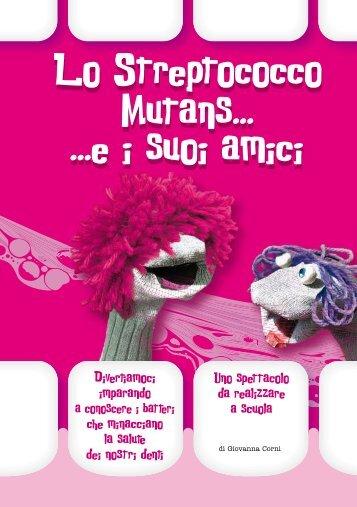 Lo Streptococco Mutans... e i suoi amici - Ministero della Salute