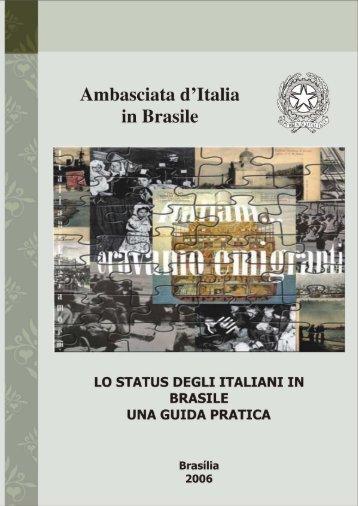 Lo status degli italiani in Brasile - Ambasciata d'Italia a Brasilia ...