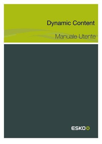 Dynamic Content Manuale Utente - Esko Help Center