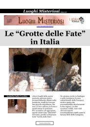 Le Grotte delle Fate in Italia - Luoghi Misteriosi