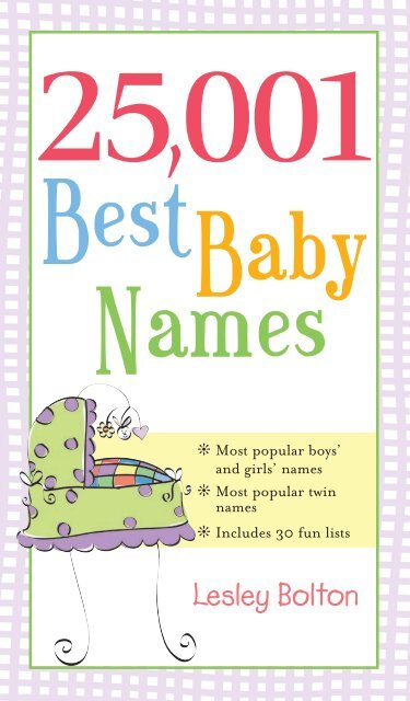 25001 Best Baby Names by Leslie Bolton