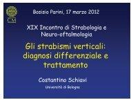Gli strabismi verticali: diagnosi differenziale e trattamento - E. Medea