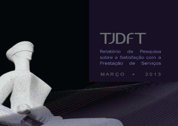 satisfação mar 2013 vf.pdf - TJDFT