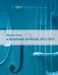 Relatório Anual de Resultados da Gestão – 2012-2013 - TJDFT