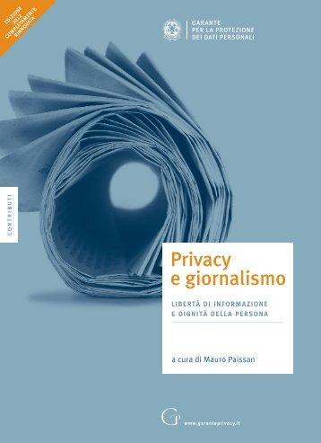Privacy e giornalismo edizione 2012.pdf - Garante per la Protezione ...