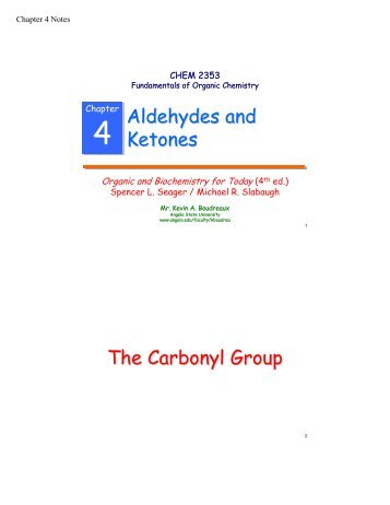Aldehydes and Ketones The Carbonyl Group - Angelo State University