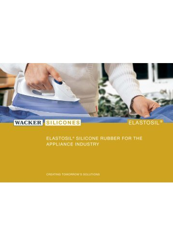 elastosil® silicone rubber for the appliance industry - Wacker Chemie