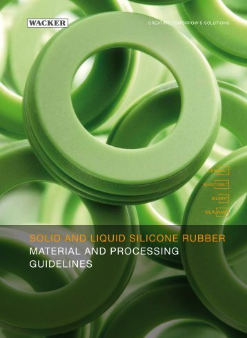SOLID AND LIQUID SILICONE RUBBER ... - Wacker Chemie