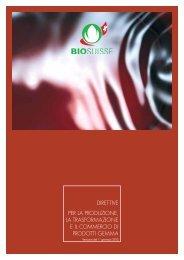 Direttive per la proDuzione, la trasformazione e il ... - Bio Suisse