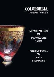 Metalli preziosi per decorazione vetro - Colorobbia