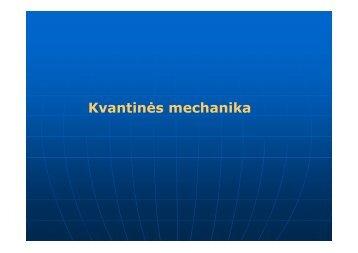 Kvantinės mechanika