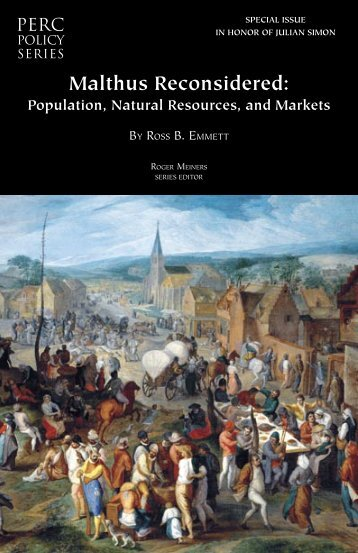 Malthus Reconsidered: Population, Natural Resources and ... - PERC