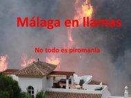 Málaga en Llamas - AULAGA Asociación de Educación Ambiental y ...