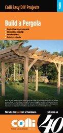Build a Pergola - Colli Timber and Hardware