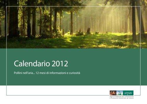 Scarica il Calendario 2012 - Pollini nell'aria - Arpav