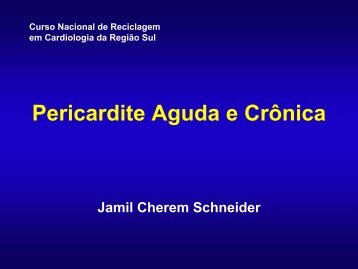 Pericardite Aguda e Crônica - SBC-SC