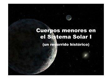 Cuerpos menores en el Sistema Solar I