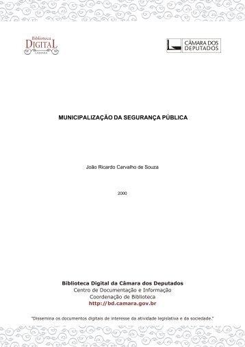 MUNICIPALIZAÇÃO DA SEGURANÇA PÚBLICA - Biblioteca Digital ...