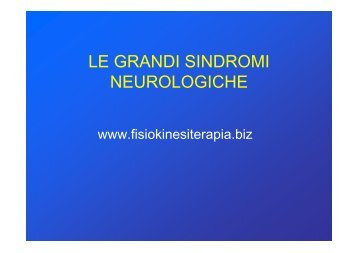 LE GRANDI SINDROMI NEUROLOGICHE - Fisiokinesiterapia.biz