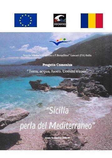 """Sicilia perla del Mediterraneo"""