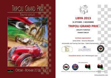 LIBYA 2013 TRIPOLI GRAND PRIX