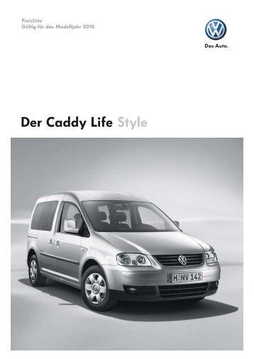 Der Caddy Life Style