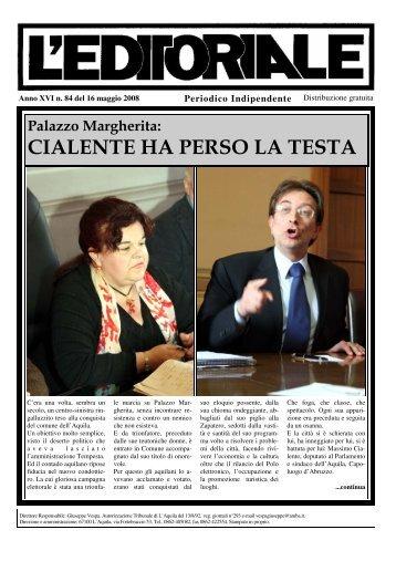 CIALENTE HA PERSO LA TESTA - L'Editoriale