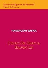 CREACIÓN, GRACIA, SALVACIÓN - Diócesis de Plasencia