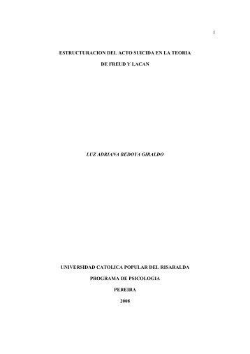 1 estructuracion del acto suicida en la teoria de freud y ... - Biblioteca