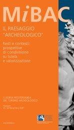 """il paesaggio """"archeologico"""" - Ministero per i Beni e le Attività Culturali"""