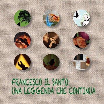 FRANCESCO IL SANTO: UNA LEGGENDA CHE ... - Lazionauta