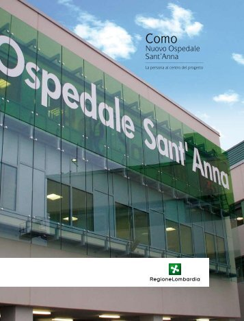 Nuovo Ospedale Sant'Anna - Infrastrutture Lombarde