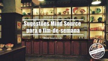 Sugestões Mind Source para o fim-de-semana