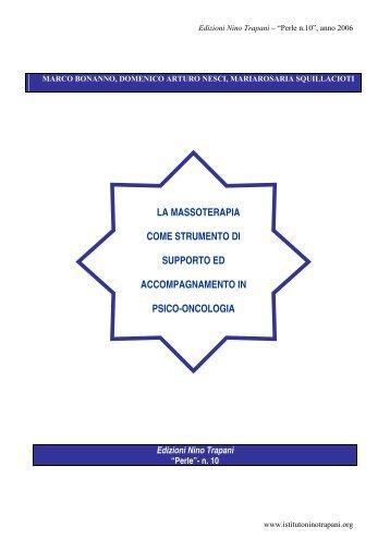 La massoterapia come strumento di supporto e accompagnamento ...