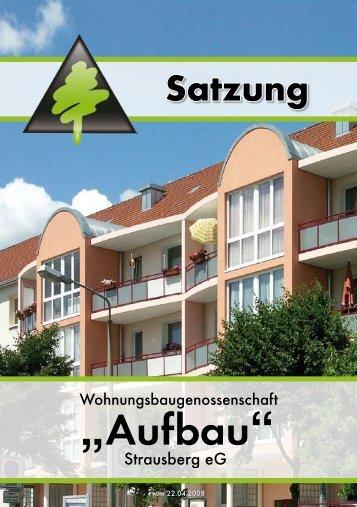 """Satzung - Wohnungsbaugenossenschaft """"Aufbau"""" Strausberg e.G."""